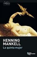 La quinta mujer - Henning Mankell