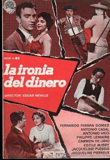 IRONÍA DEL DINERO, LA (España, 1957) Comedia