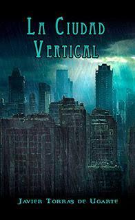 La ciudad vertical - Javier Torras