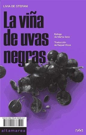 La viña de uvas negras - Livia de Stefani