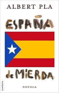 España de Mierda, de Albert Pla