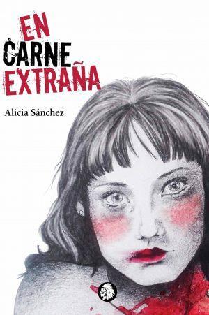 Alicia Sánchez: En carne extraña