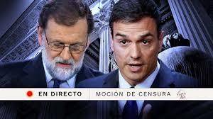 Esta España nuestra: la moción de censura socialista elimina el gobierno del PP y Rajoy.- Esaú se ha vendido varias veces por un plato de lentejas