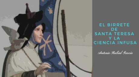 El birrete de santa Teresa y la ciencia infusa