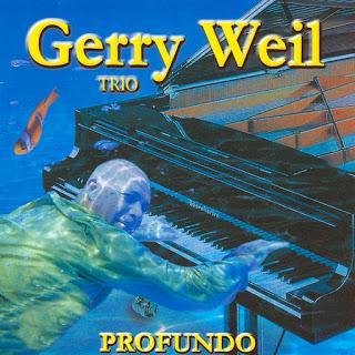 Gerry Weil Trio - Profundo
