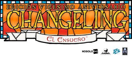Buen arranque de Changeling El Ensueño 20ª Aniversario