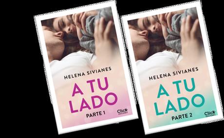 Presentamos 'A tu lado', de Helena Sivianes,  amor, celos, amistad, rencor, y … Él, siempre él.