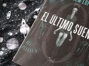 """último sueño"""": fantasía industrial Guillem López"""