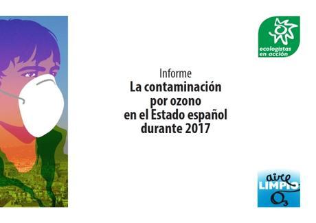 Informe de Ecologistas en Acción sobre la contaminación por ozono en España durante 2017