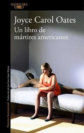 Un libro de mártires americanos - Joyce Carol Oates