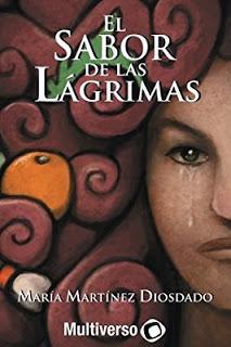 Reseña | El sabor de las lágrimas de María Martínez Diosdado