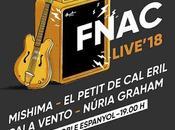 Fnac Live'18 Conciertos Gratis Barcelona Madrid