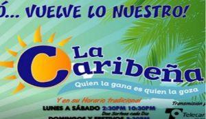 Caribeña noche del lunes 11 de junio 2018
