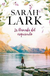 La llamada del crepúsculo - Sarah Lark