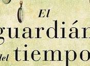 Frases memorables: guardián tiempo