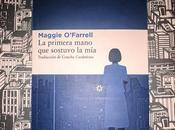 primera mano sostuvo mía' Maggie O'Farrell