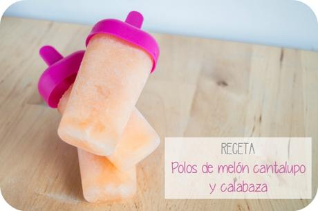 Polos de melon cantalupo y calabaza