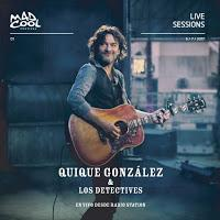 Quique González & Los Detectives, En vivo desde Radio Station