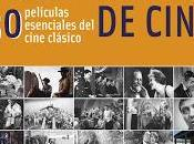 Guía para hablar cine. películas esenciales cine clásico*