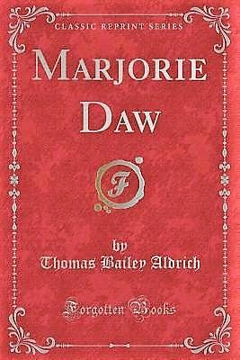 'Marjorie Daw', de Thomas Bailey Aldrich