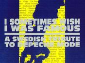 sometimes wish famous swedish tribute depeche mode