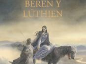"""Expande universo Tolkien """"Beren Luthién"""""""