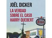 verdad sobre caso Harry Quebert. Joël Dicker