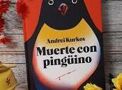 Muerte pingüino (Andrei Kurkov)