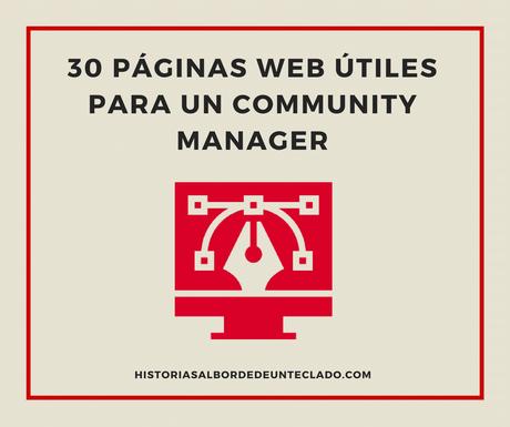 30 páginas web útiles para un Community Manager