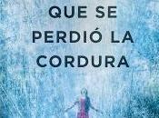 perdió cordura Javier Castillo Libro