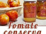 Como hacer conserva tomate casa