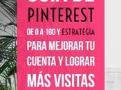Guía Pinterest estrategia para mejorar cuenta lograr visitas