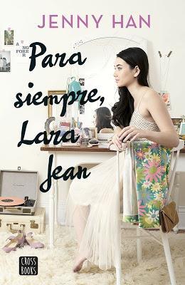 Reseña: Para siempre Lara Jean de Jenny Han