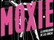 """""""Moxie"""" Jennifer Mathieu"""