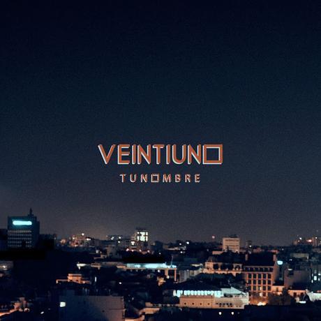Veintiuno anticipan su primer disco con Warner Music con la creciente 'Tu nombre'