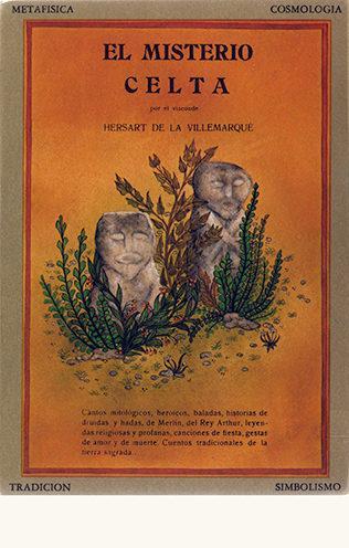 'El misterio Celta' -Théodore Hersart de la Villemarqué