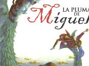 pluma Miguel