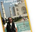 Consejos para hacer fotografías viajes