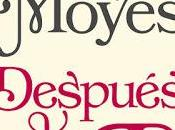 "Reseña: ""Después ti"", Jojo Moyes"