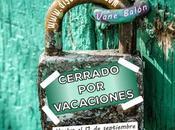 Cerrado vacaciones hasta septiembre