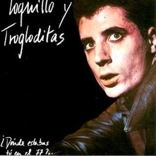 1984 Loquillo Y Trogloditas - ¿Dónde Estabas Tú En El 77?