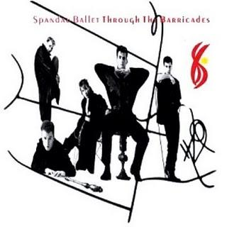 1986 Spandau Ballet - Through The Barricades