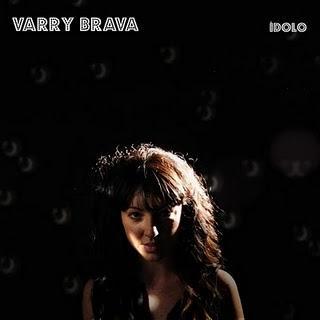 VARRY BRAVA - IDOLO