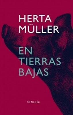 Herta Müller: La mirada y la voz en tierras bajas
