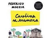 Reseña: Carolina enamora, Federico Moccia