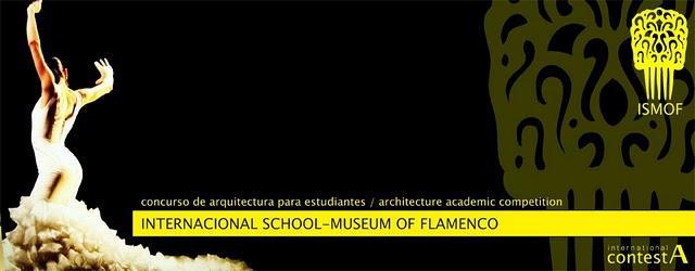 """""""Museo-Escuela de Flamenco"""". Concurso Internacional de Arquitectura"""