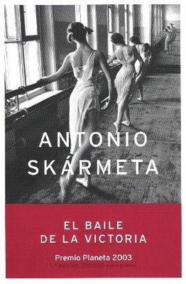 Antonio Skármeta - El baile de la Victoria
