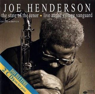 LUTHER JAZZ CLUB : JOE HENDERSON - THE STATE OF THE TENOR / LIVE AT THE VILLAGE VANGUARD (1985)