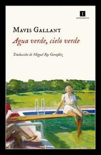 Agua verde, cielo verde, de Mavis Gallant