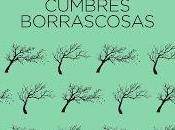 Reseña: Cumbres Borrascosas Emily Brontë